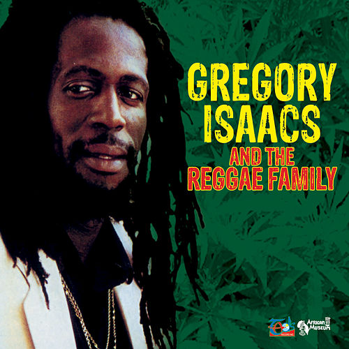 Gregory Isaacs and the Reggae Family de Various Artists