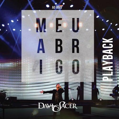 Meu Abrigo - Ao Vivo (Playback) by Davi Sacer