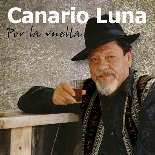 Por la Vuelta de Canario Luna