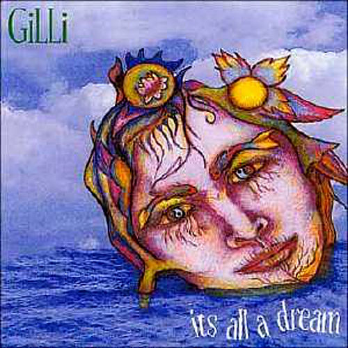 It's All a Dream by Gilli