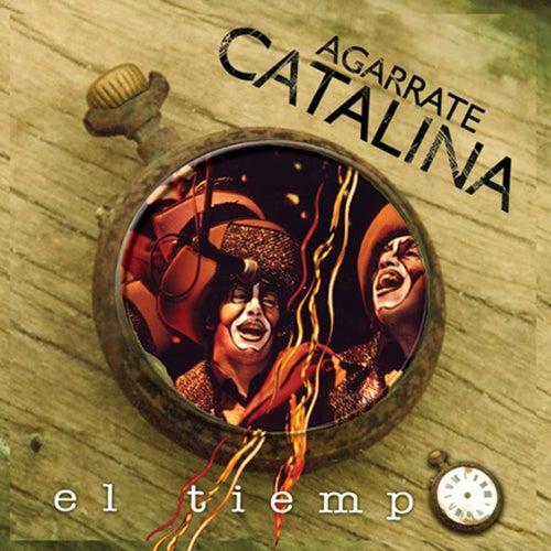El Tiempo de Agarrate Catalina