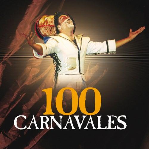 100 Carnavales de Various Artists