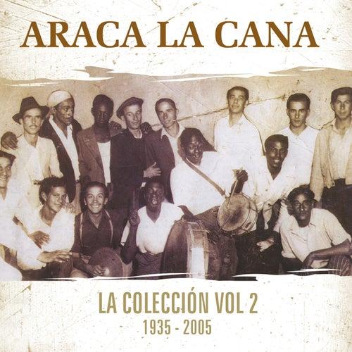 La Colección, Vol 2 de Araca La Cana