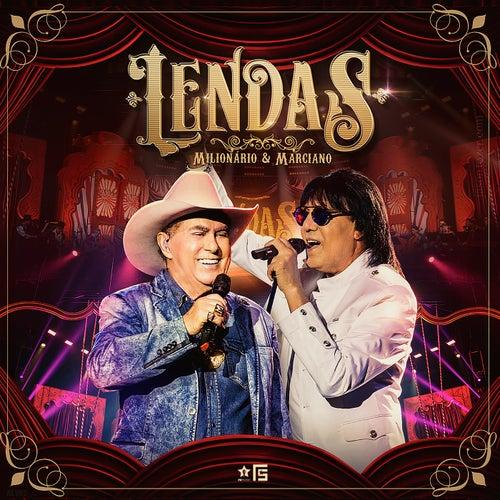 Lendas (Ao Vivo) by Milionário & Marciano