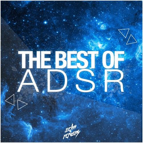 The Best of ADSR de Various Artists