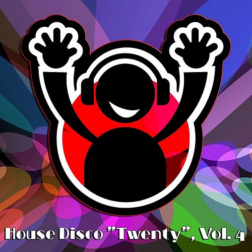 House Disco 'Twenty', Vol. 4 - House Music 4 DJ by Various Artists