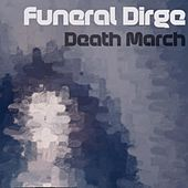 Death March by Funeral Dirge