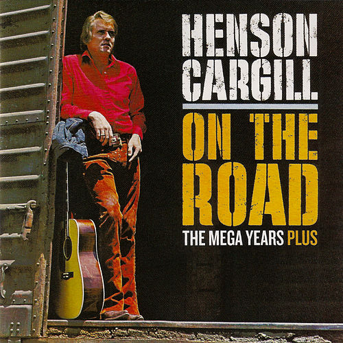 On the Road - The Mega Years Plus de Henson Cargill