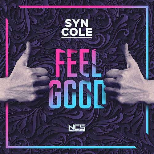 Feel Good von Syn Cole