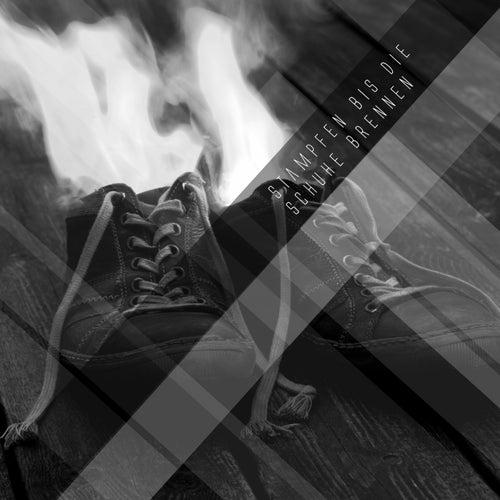 Stampfen Bis Die Schuhe Brennen de Various Artists