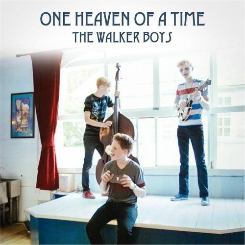 One Heaven of a Time de Walker Boys