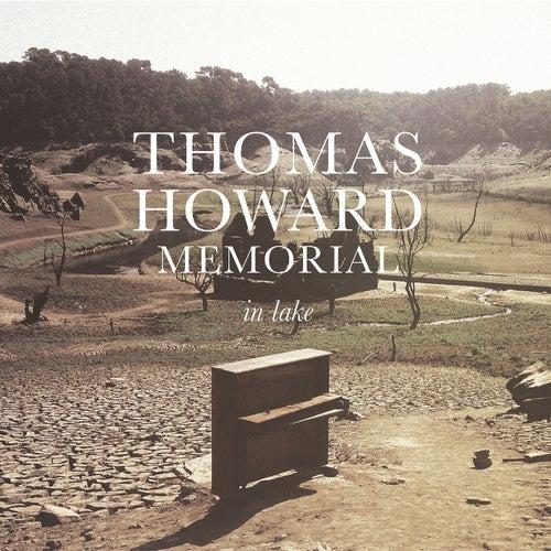 In Lake by Thomas Howard Memorial