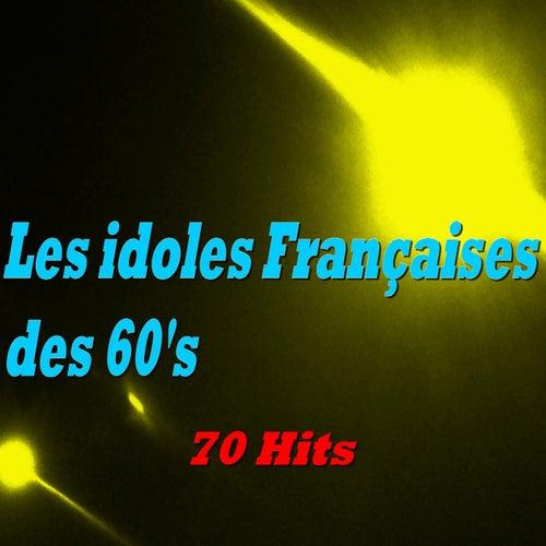 Les idoles Françaises des 60's by Various Artists