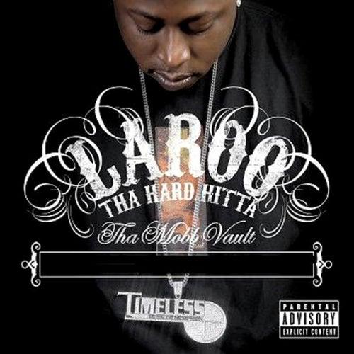 Tha Mobb Vault von Laroo T.H.H.