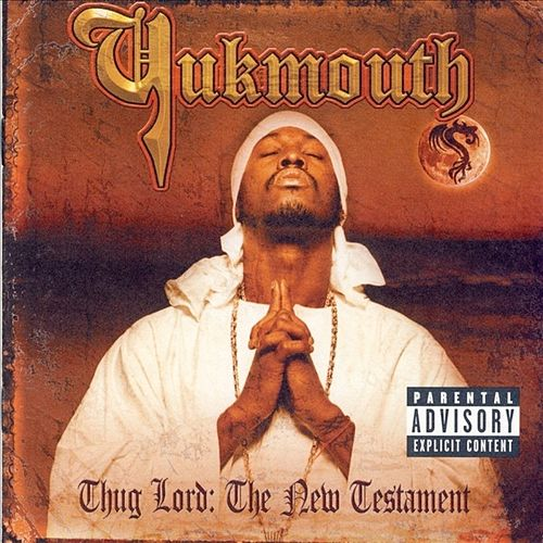 Thug Lord: The New Testament by Yukmouth