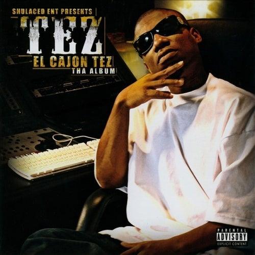 El Cajon Tez (The Album) de Tez