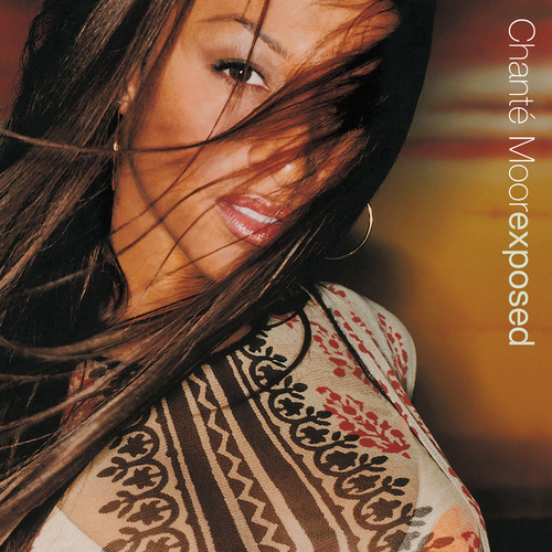 Exposed by Chante Moore
