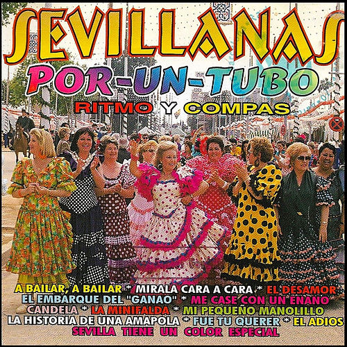 Sevillanas por un Tubo: Ritmo y Compás by D.R.