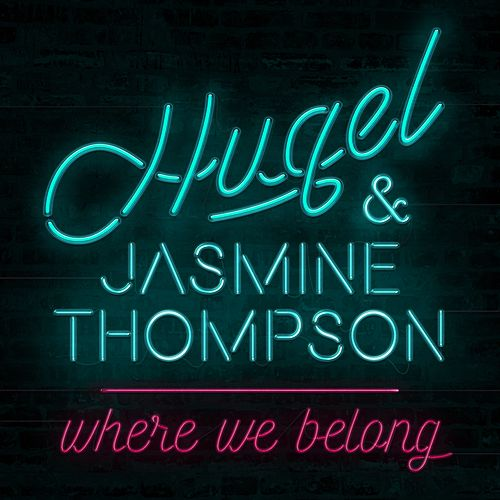 Where We Belong (ft. Jasmine Thompson) van Hugel