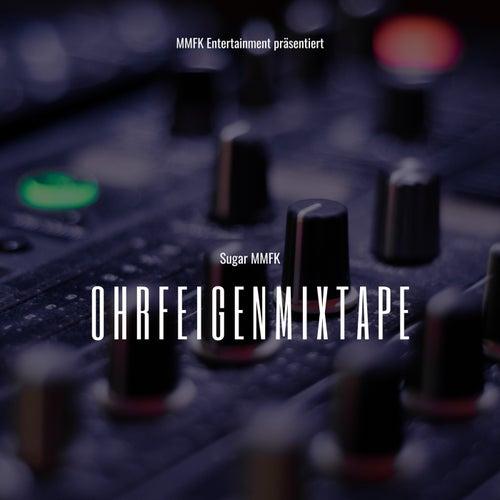 Ohrfeigenmixtape 2015 by Sugar MMFK