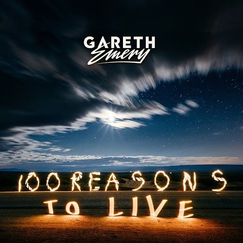 100 Reasons To Live de Gareth Emery