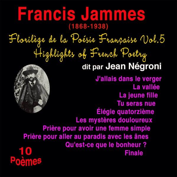 Florilège De La Poésie Française Vol 5 Francis De Jean