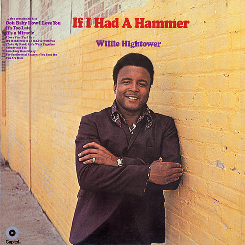 If I Had A Hammer (Expanded Edition) by Willie Hightower