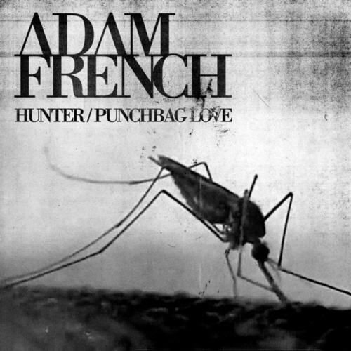 Hunter / Punchbag Love by Adam French