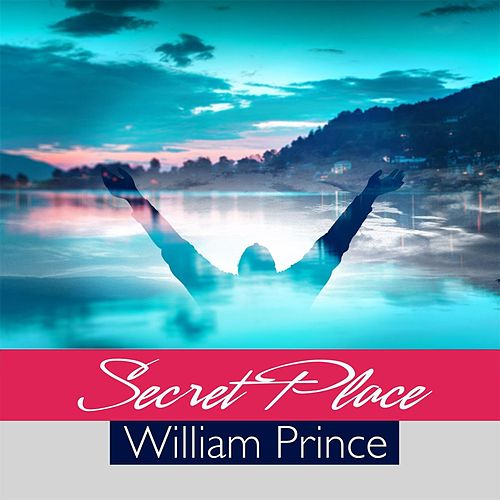 Secret Place de William Prince