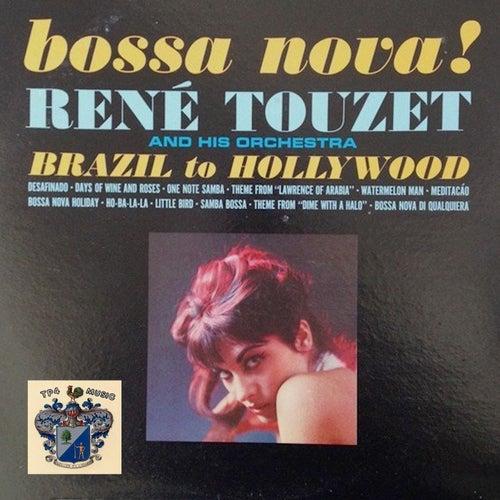 Bossa Nova! von Rene Touzet