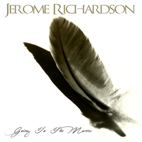 Jerome Richardson: Going to the Movies de Jerome Richardson