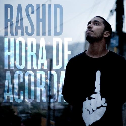 Hora de Acordar de Rashid