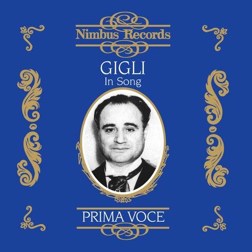 Gigli in Song (Recorded 1925 - 1942) de Beniamino Gigli