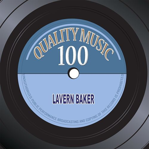 Quality Music 100 (100 Original Recordings Remastered) de Lavern Baker