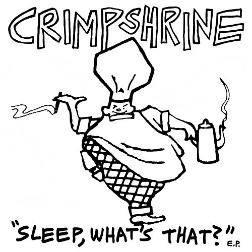 Sleep, What's That? de Crimpshrine