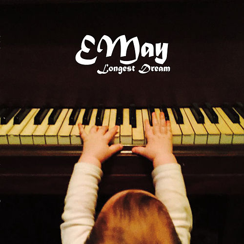 Longest Dream by Emay