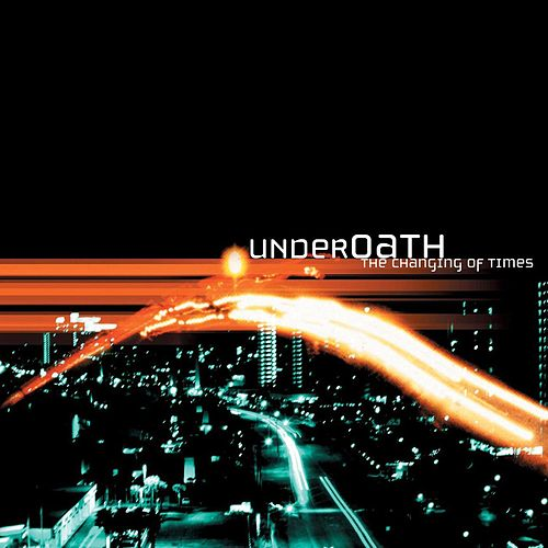 The Changing of the Times by Underoath