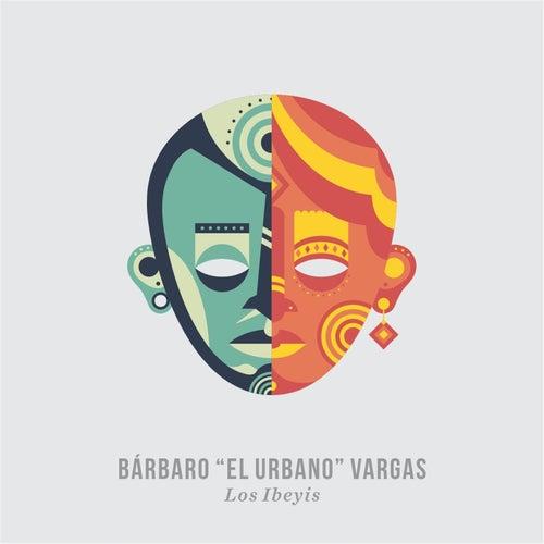 Los Ibeyis de Barbaro el Urbano Vargas
