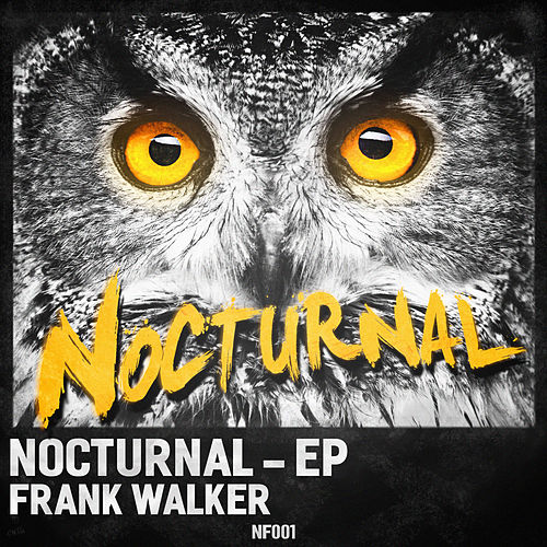 Nocturnal EP by Frank Walker