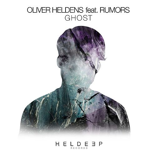Ghost (feat. RUMORS) by Oliver Heldens