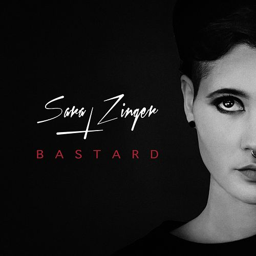 Bastard de Sara Zinger