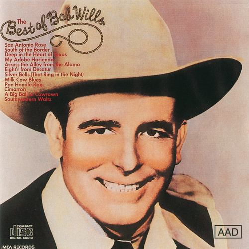 Best Of Bob Wills, Volume 1 by Bob Wills & His Texas Playboys