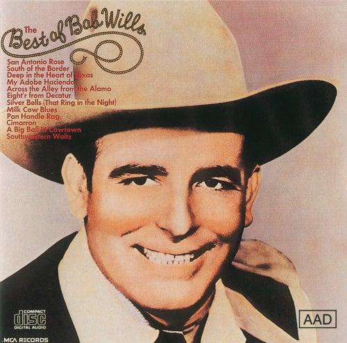 Best Of Bob Wills (MCA) by Bob Wills & His Texas Playboys