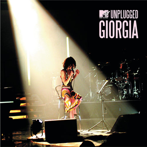 MTV Unplugged Giorgia (Live) by Giorgia