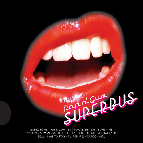Pop'n'Gum de Superbus