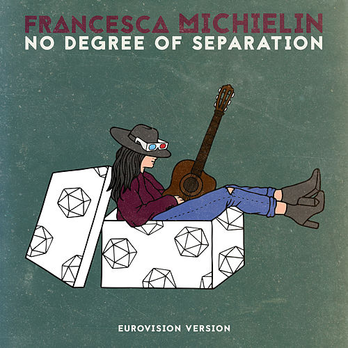 No Degree of Separation (Eurovision Version) von Francesca Michielin