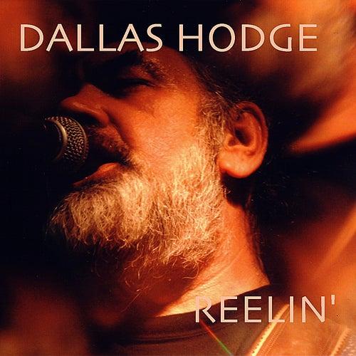 Reelin' by Dallas Hodge