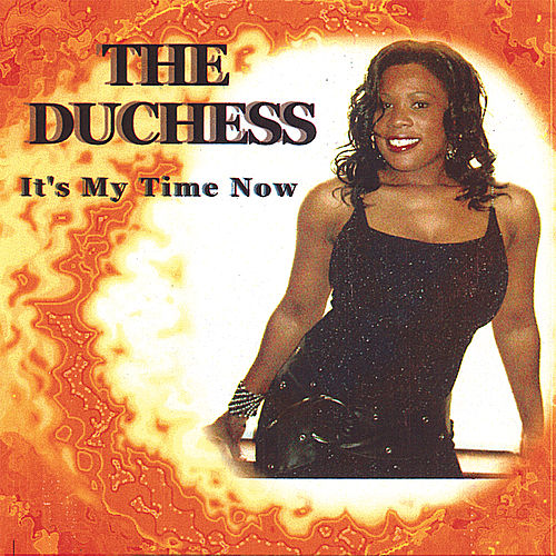 It's My Time Now de Duchess