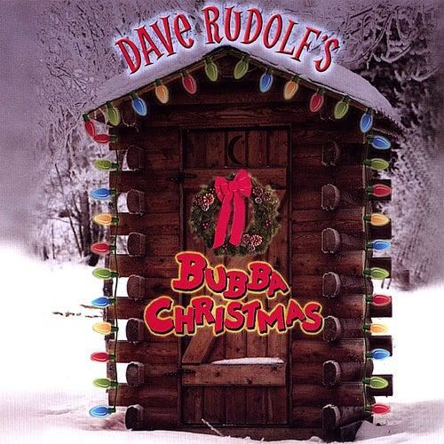 Bubba Christmas von Dave Rudolf