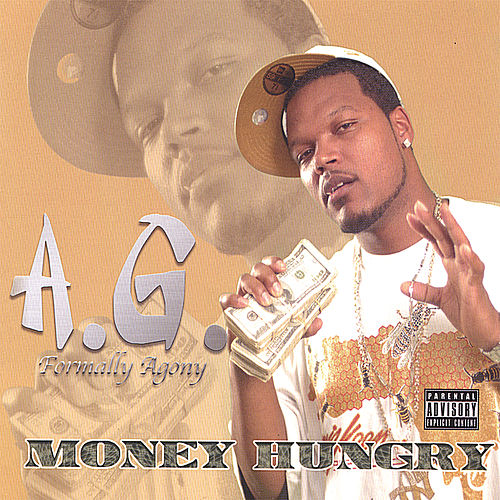 Money Hungry von A.G.